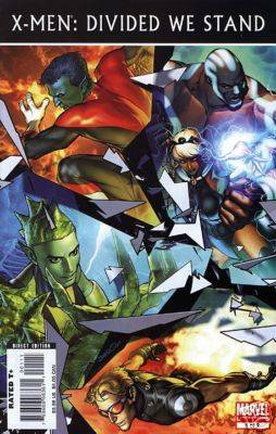 X-Men: Divided We Stand