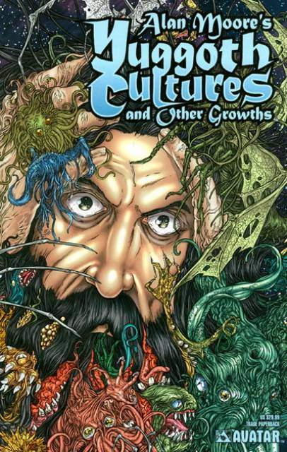 Alan Moore's Yuggoth Cultures and Other Growths