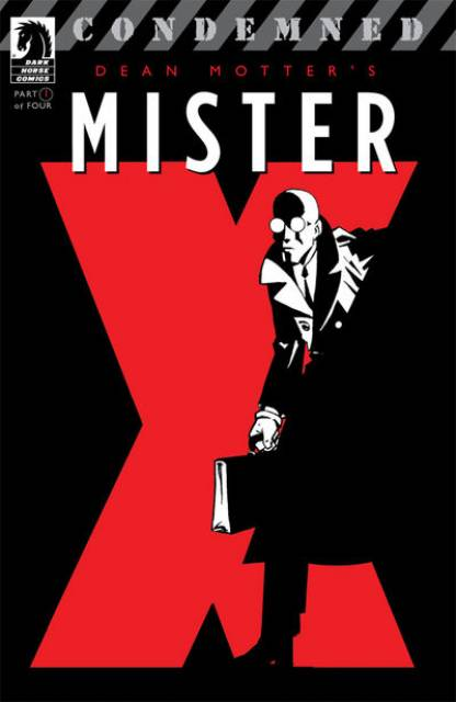 Mister X: Condemned