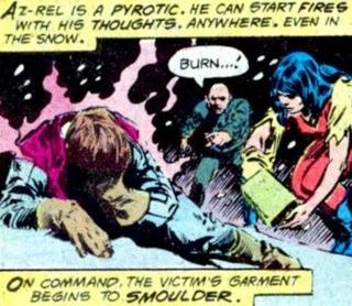 Pre-Crisis Az-Rel's pyrotic abilities.