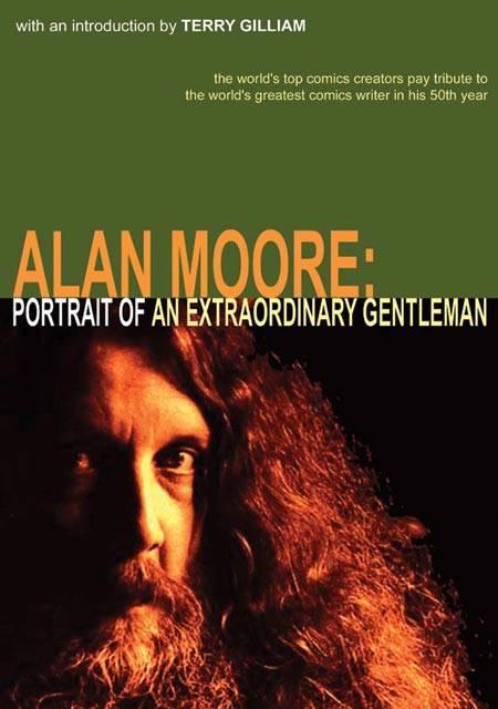 Alan Moore: Portrait of an Extraordinary Gentleman