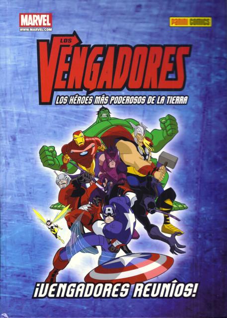 Los Vengadores: Los Héroes Más Poderosos de la Tierra