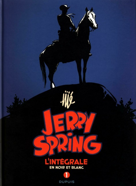 Jerry Spring L'Intégrale en Noir et Blanc