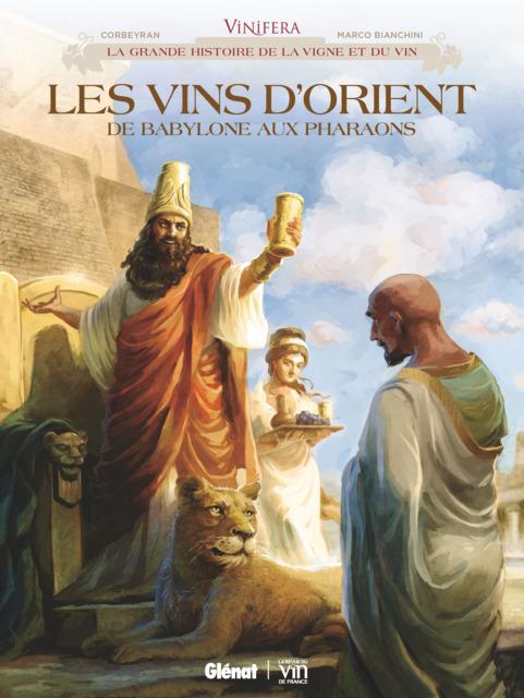 Vinifera - Les Vins d'Orient de Babylone aux Pharaons