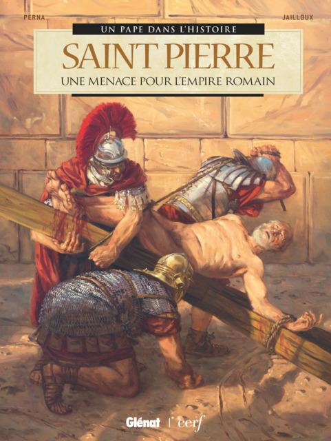 Un Pape dans l'Histoire - Saint Pierre