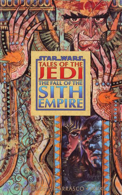 Star Wars: Tales of the Jedi - The Fall of the Sith Empire