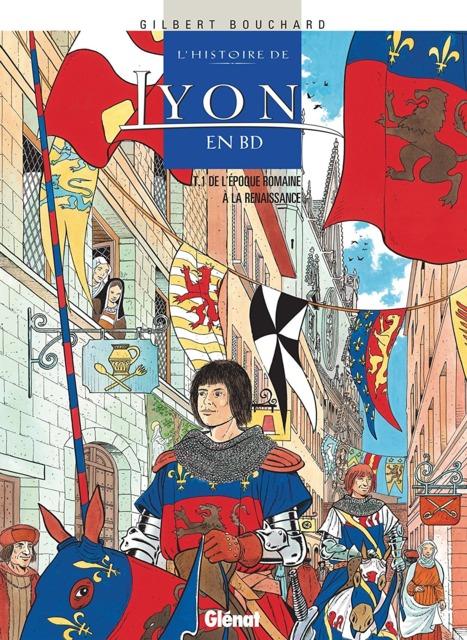 L' Histoire de Lyon en BD
