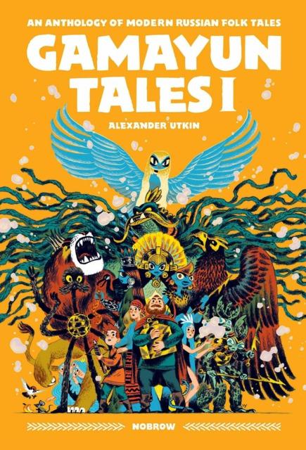 Gamayun Tales: An Anthology of Modern Russian Folk Tales