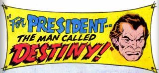 Paul Destine runs for President