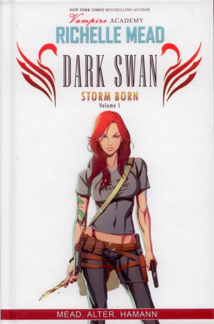 Richelle Mead's The Dark Swan: Storm Born