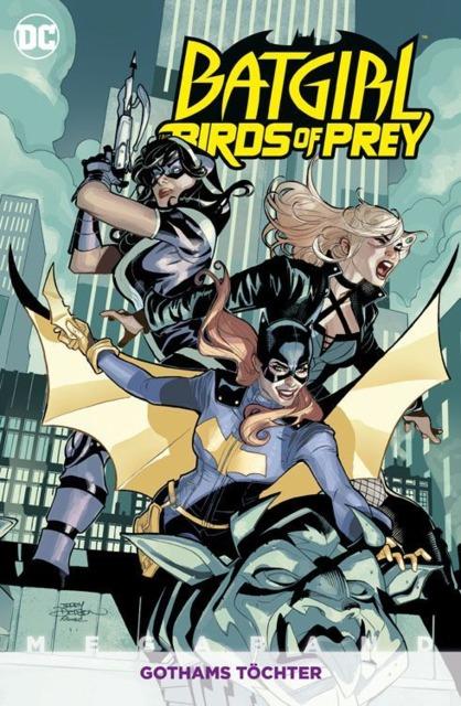 Batgirl und die Birds of Prey Megaband: Gothams Töchter