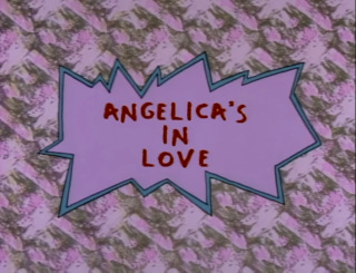 Angelica's In Love