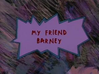 My Friend Barney