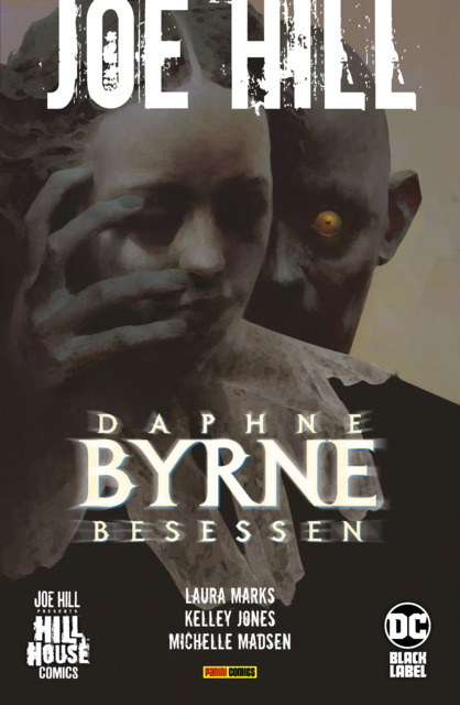 Joe Hill: Daphne Byrne - Besessen