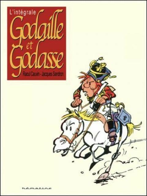 Godaille et Godasse - Intégrale