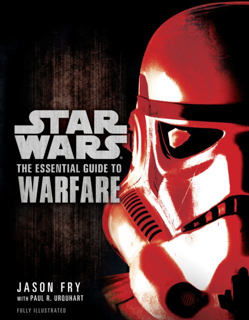 Star Wars: The Essential Guide to Warfare