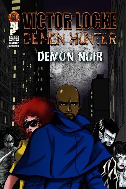 Victor Locke Demon Hunter: Demon Noir