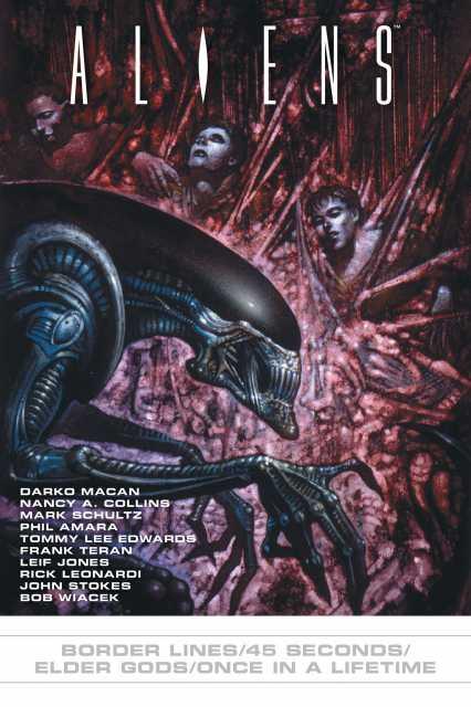 Aliens: Border Lines/45 Seconds/Elder Gods/Once in a Lifetime
