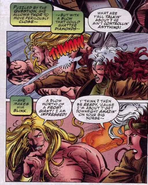A punch from Rogue which could shatter diamond makes Thor flinch