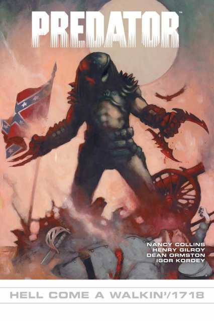 Predator: Hell Come a Walkin'/1718