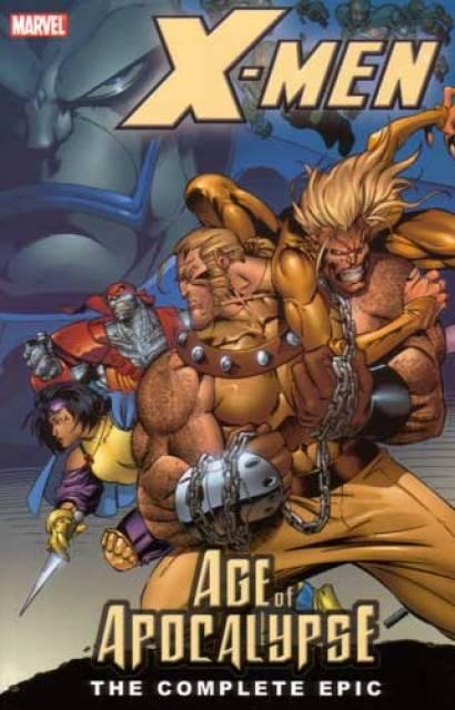 X-Men: Age of Apocalypse: The Complete Epic
