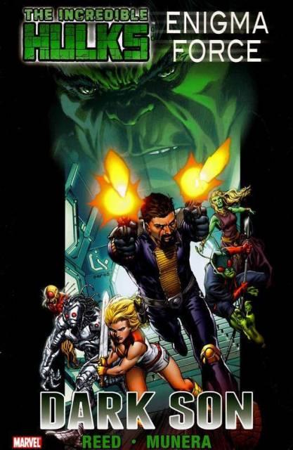 Incredible Hulks: Enigma Force: Dark Son