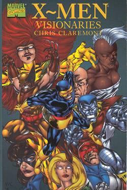 X-Men Visionaries: Chris Claremont
