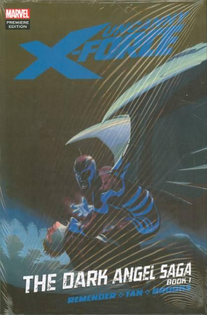Uncanny X-Force: The Dark Angel Saga, Book One