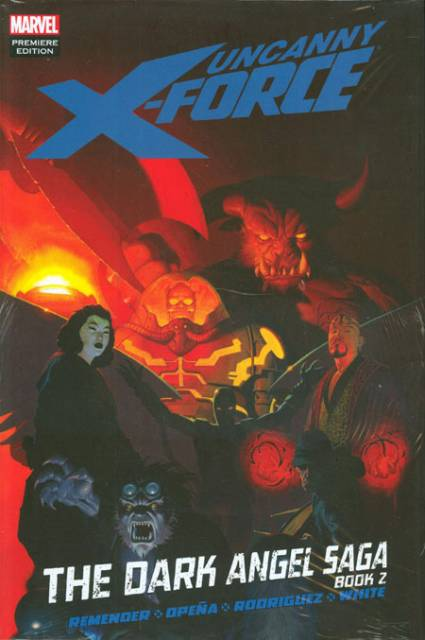 Uncanny X-Force: The Dark Angel Saga, Book Two