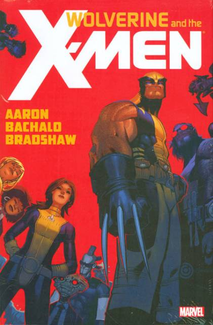 Wolverine and the X-Men by Jason Aaron