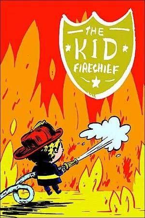 The Kid Firechief