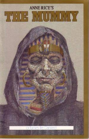 Anne Rice's The Mummy or Ramses the Damned