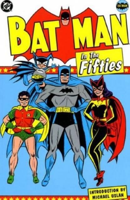 Batman In The Fifties