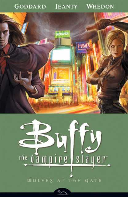 Buffy the Vampire Slayer Season Eight: Wolves at the Gate