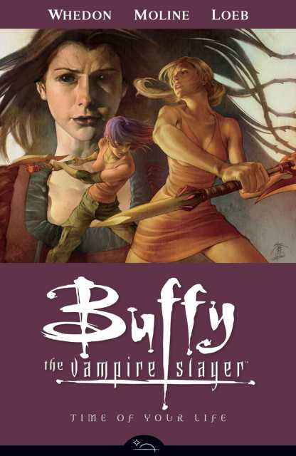 Buffy the Vampire Slayer Season Eight: Time of Your Life