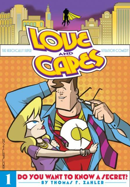 Love and Capes: Do You Want To Know A Secret?