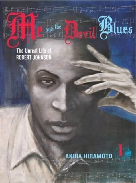 Me and the Devil Blues: The Unreal Life of Robert Johnson