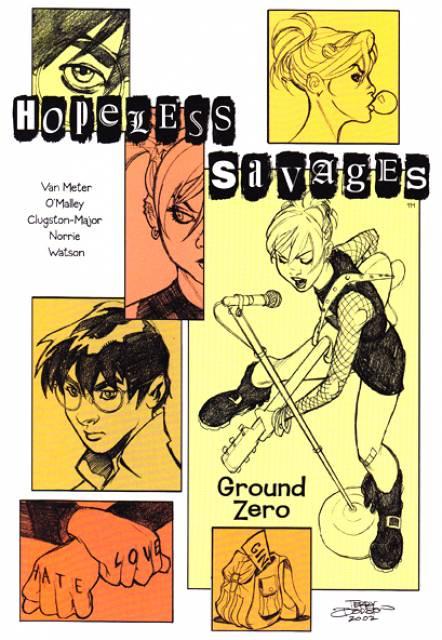 Hopeless Savages: Ground Zero