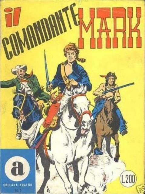 Collana Araldo - Il Comandante Mark