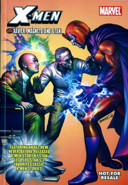 X-Men The Unlikely Saga of Xavier, Magneto and Stan