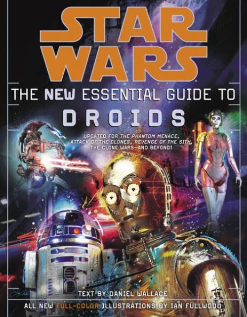 Star Wars: The New Essential Guide to Droids