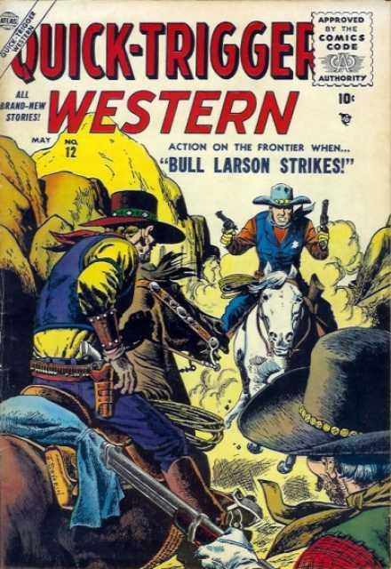 Quick-Trigger Western