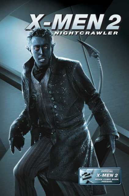 X-Men 2: Nightcrawler - Official Movie Prequel