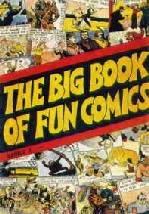 Big Book of Fun Comics