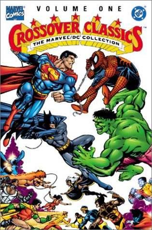 DC/Marvel Crossover Classics