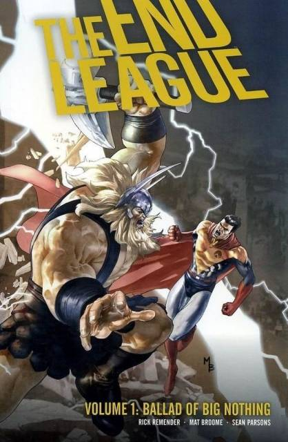 End League Volume 1: Ballad Of Big Nothing