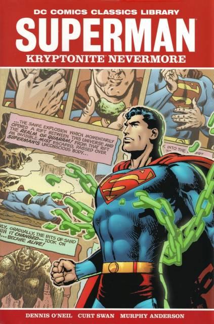 DC Comics Classics Library: Superman - Kryptonite Nevermore!