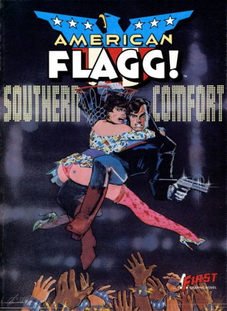 American Flagg!: Southern Comfort