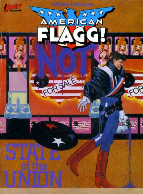 American Flagg!: State of the Union