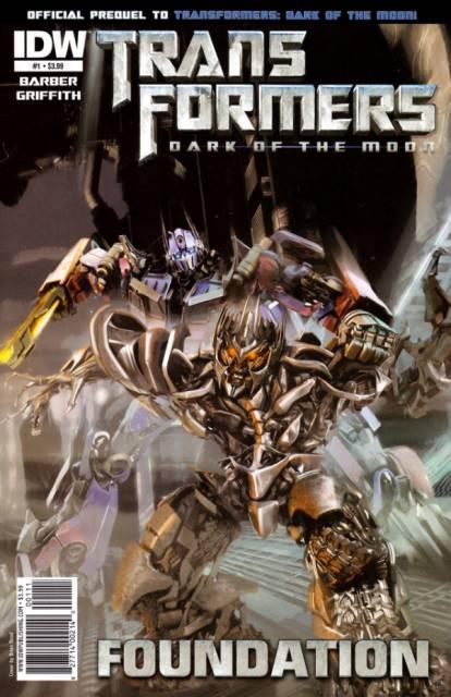 Transformers: Dark of the Moon: Movie Prequel: Foundation